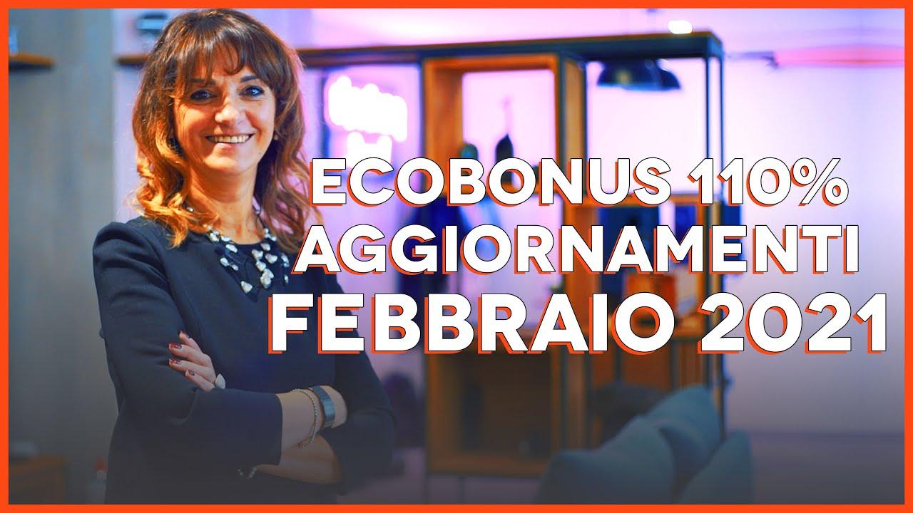 Ecobonus 110% aggiornamenti febbraio