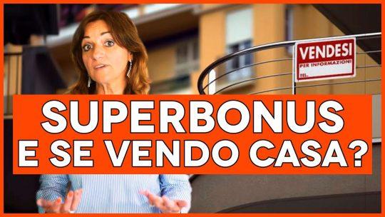 SUPERBONUS 110% e PLUSVALENZA per vendita dell'immobile entro 5 ANNI